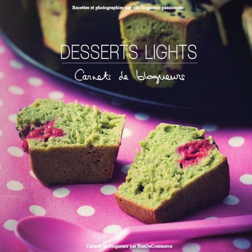 """Premier e-book """"Desserts Lights"""" Collection Carnets de blogueurs"""