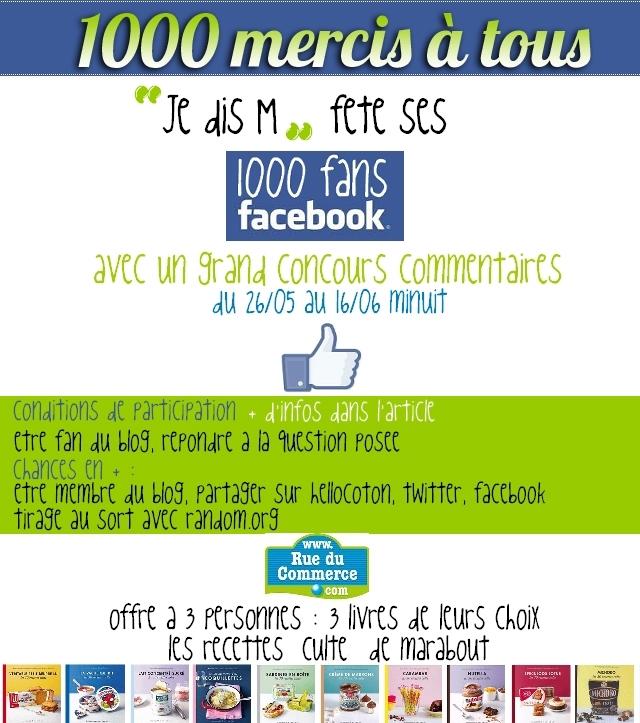 Je dis M fête ses 1000 fans facebook {concours commentaires}